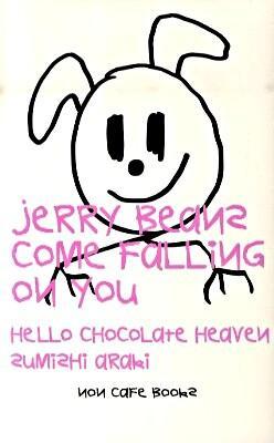 ジェリー・ビーンズが落ちてくる : ハロー・チョコレート・ヘヴン